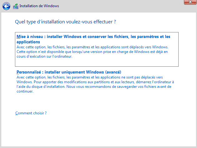 Installer Windows 10 - Type d'installation